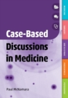 Case-Based Discussions in Medicine - Book