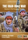 The Iran-Iraq War - Volume 4 : Iraq'S Triumph - Book