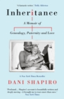 Inheritance : A Memoir of Genealogy, Paternity, and Love - Book