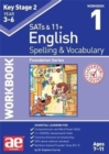 KS2 Spelling & Vocabulary Workbook 1 : Foundation Level - Book