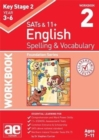 KS2 Spelling & Vocabulary Workbook 2 : Foundation Level - Book