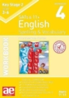 KS2 Spelling & Vocabulary Workbook 4 : Intermediate Level - Book