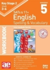 KS2 Spelling & Vocabulary Workbook 5 : Intermediate Level - Book