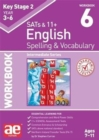 KS2 Spelling & Vocabulary Workbook 6 : Intermediate Level - Book