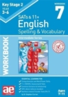 KS2 Spelling & Vocabulary Workbook 7 : Intermediate Level - Book