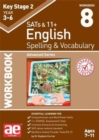 KS2 Spelling & Vocabulary Workbook 8 : Advanced Level - Book