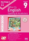 KS2 Spelling & Vocabulary Workbook 9 : Advanced Level - Book