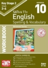 KS2 Spelling & Vocabulary Workbook 10 : Advanced Level - Book