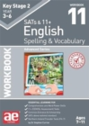 KS2 Spelling & Vocabulary Workbook 11 : Advanced Level - Book