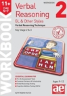11+ Verbal Reasoning Year 5-7 GL & Other Styles Workbook 2 : Verbal Reasoning Technique - Book