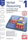 11+ Verbal Reasoning Year 5-7 GL & Other Styles Testbook 1 : Standard 20 Minute Tests - Book