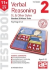11+ Verbal Reasoning Year 5-7 GL & Other Styles Testbook 2 : Standard 20 Minute Tests - Book