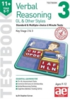11+ Verbal Reasoning Year 5-7 GL & Other Styles Testbook 3 : Standard & Multiple-choice 6 Minute Tests - Book