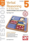 11+ Verbal Reasoning Year 5-7 GL & Other Styles Testbook 5 : Standard & Multiple-choice 6 Minute Tests - Book