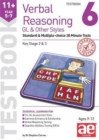 11+ Verbal Reasoning Year 5-7 GL & Other Styles Testbook 6 : Standard & Multiple-choice 30 Minute Tests - Book