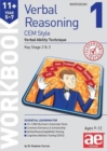 11+ Verbal Reasoning Year 5-7 CEM Style Workbook 1 : Verbal Ability Technique - Book