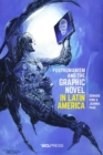 Posthumanism and the Graphic Novel in Latin America - eBook