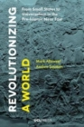 Revolutionizing a World : From Small States to Universalism in the Pre-Islamic Near East - Book