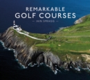 Remarkable Golf Courses - Book