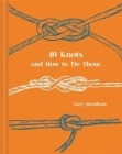 40 Knots and How to Tie Them - Book