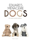 Edward's Menagerie: Dogs : 50 canine crochet patterns - Book