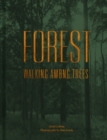 Forest : Walking among trees - Book