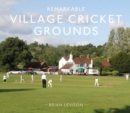 Remarkable Village Cricket Grounds - Book