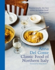 The Classic Food of Northern Italy - eBook