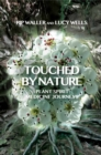 Touched by Nature : Plant Spirit Medicine Journeys - Book