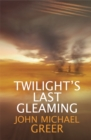 Twilight's Last Gleaming : Updated Edition - Book