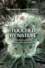 Touched by Nature : Plant Spirit Medicine Journeys - eBook