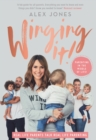 Winging It! : Parenting in the Middle of Life! - Book