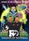F2: Galaxy of Football : Attack of the Football Cyborgs (THE FOOTBALL BOOK OF THE YEAR!) - eBook