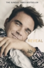 Reveal: Robbie Williams - Book