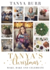 Tanya's Christmas : Make, Bake and Celebrate - Book