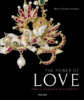The Power of Love : Jewels, Romance and Eternity - Book