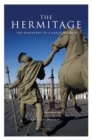 The Hermitage : The Biography of a Great Museum - Book