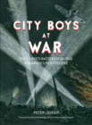 City Boys At War : The Lloyd's Battery 1938-1940 A gunner's perspective - Book