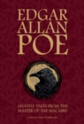 Edgar Allan Poe : Ghastly Tales from the Master of the Macabre - Book