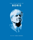 The Little Book of Boris : In His Own Words - Book