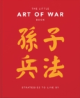 The Little Art of War Book : Strategies to Live By - Book