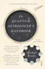 The Quantum Astrologer's Handbook : a history of the Renaissance mathematics that birthed imaginary numbers, probability, and the new physics of the universe - Book