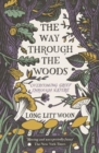 The Way Through the Woods : overcoming grief through nature - Book