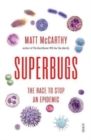 Superbugs : the race to stop an epidemic - Book