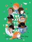 All the Ways to be Smart - Book