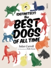 (Definitely) The Best Dogs of All Time - Book