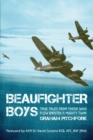 Beaufighter Boys : True Tales from Those who flew the 'Whispering Death' - eBook