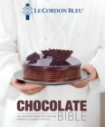Le Cordon Bleu Chocolate Bible : 180 recipes explained by the Chefs of the famous French culinary school - Book