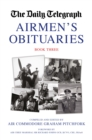 The Daily Telegraph Airmen's Obituaries Book Three - Book