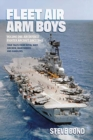 Fleet Air Arm Boys Volume One : Air Defence Fighter Aircraft Since 1945 - Book
